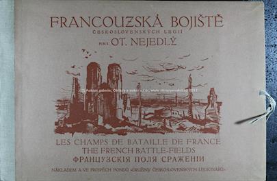 Otakar Nejedlý - Francouzská bojiště Československých legií