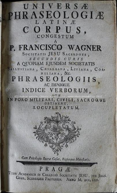 . - Universae phraseologiae Latiane corpus
