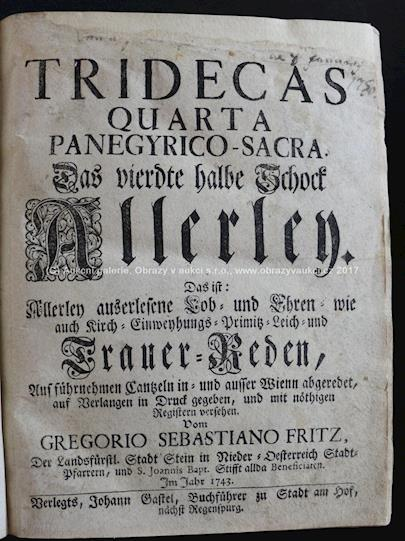 Gregorio Sebastiano Fritz - Tridecas quarta panegirico-sacra.Das vierdte halbe Schock Allerley