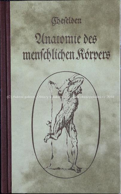 W. Cheselden - Anatomie des menschlichen korpers