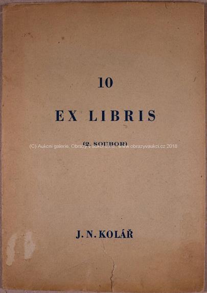 J.N. Kolář - Deset ex libris J.N. Koláře