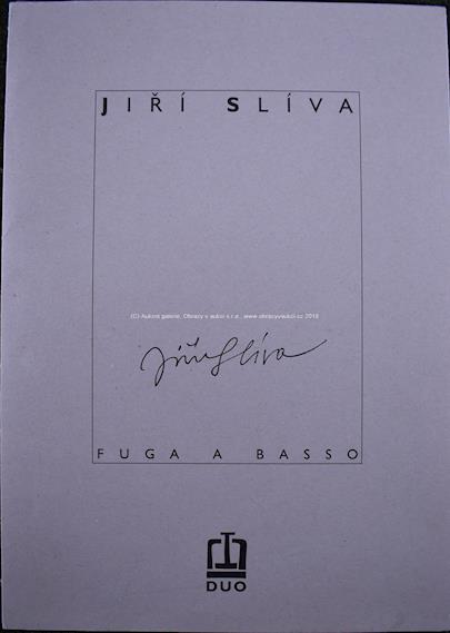 Jiří Slíva - Soubor 2 prací: Fuga a Basso continue