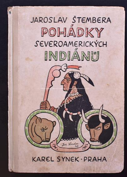 Jaroslav Štembera - Pohádky severoamerických Indiánů